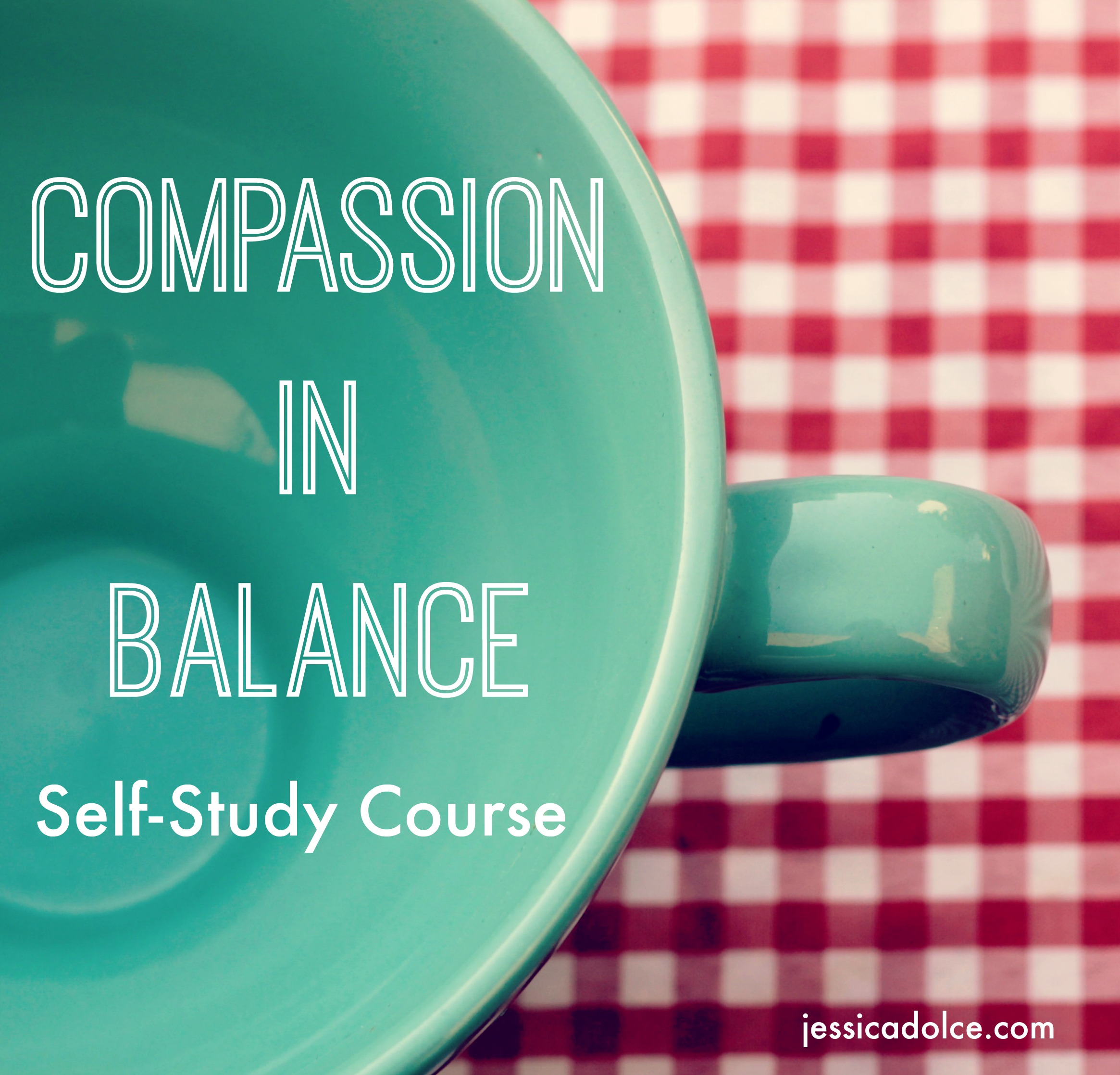 I Would Encourage People To Take Compassion In Balance Because It Is Incredible What You Learn Like Focus On Everyone Else But Myself Did